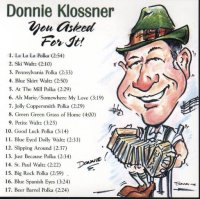 "Donnie Klossner "" You Asked For It """