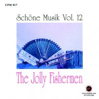 "Jolly Fishermen - CPM 017 "" Schone Musik "" Vol. 12"