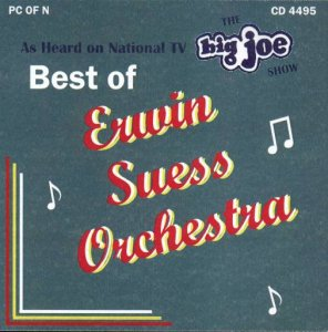"Erwin Suess ""The Best Of Erwin Suess On Big Joe Polka Show"" CD 1"