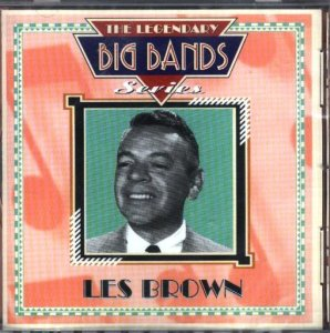 Les Brown - The Legendary Big Bands Series