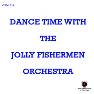"Jolly Fishermen - CPM 016 "" Dance Time With """