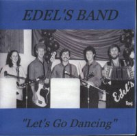 "Edel's Band "" Let's Go Dancing """