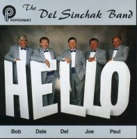 "Del Sinchak Band "" Hello """