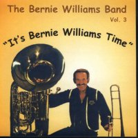 "Bernie Williams Band Vol. 3 ""It's Bernie Williams Time"""