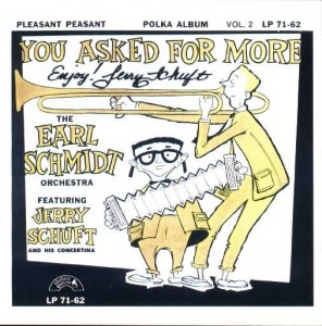 "Earl Schmidt Orchestra Vol. 2 "" You Asked For More """