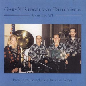 "Ridgeland Dutchmen "" Present 26 Gospel And Christmas Songs """