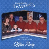 "Craig Ebel & DyVersaCo "" Office Party """
