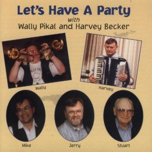 "Wally Pikal And Harvey Becker "" Let's Have A Party """