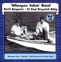 "Whoopee John Vol.15 "" Stott Briquets & St. Paul Dispatch Bldg. """