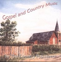 "Country Polkateers ""Gospel and Country Music"""