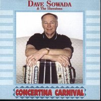 "Dave Sowada And The Sheratons ""Concertina Carnival """