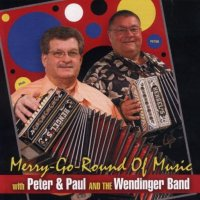 "Peter& Paul & The Wendinger Band "" Merry-Go-Round Of Music """