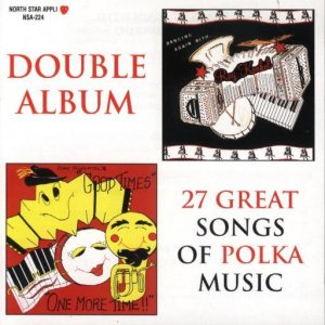 "Ray Konkol ""27 Great Songs Of Polka Music"" Double Album"