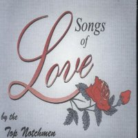 "Top Notchmen "" Songs Of Love """