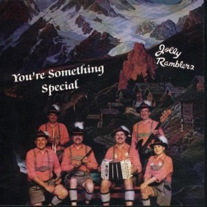 "Chuck Thiel And His Jolly Ramblers"" You're Something Special """