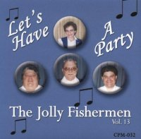 "Jolly Fishermen - CPM 032 "" Let's Have A Party """
