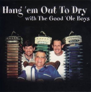 "Good ""Ole Boys ""Hang ""Em Out To Dry"""