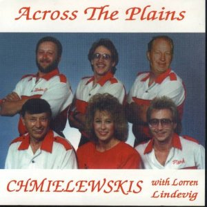 "Chmielewskis "" Across The Plains """