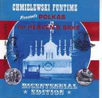 Chmielewskis - Presents Polkas For Heaven's Sake