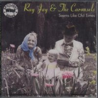 "Ray Jay And The Carousels "" Seems Like Old Times """