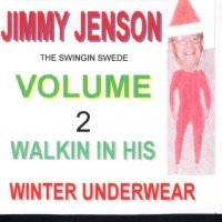 Jimmy Jenson The Swingin' Swede Vol.2 WalkinInHisWinterUnderwear