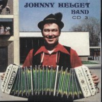 "Johnny Helget Band "" CD 3 """
