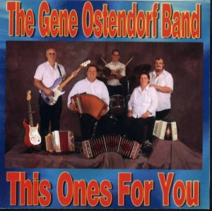 "Gene Ostendorf Band "" This Ones For You """