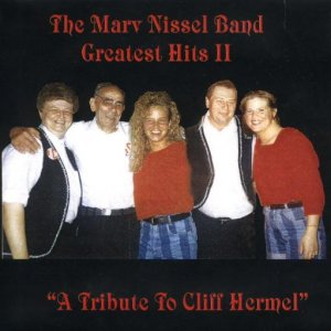 "Marv Nissel Vol. 22 ""Greatest Hits 2 A Tribute To Cliff Hermel"""
