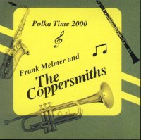 "Coppersmiths "" Polka Time 2000 """