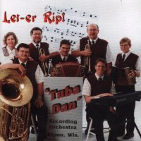 "Tuba Dan Band ""Let-Er Rip"""