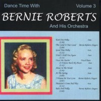 Bernie Roberts Dance Time With Vol. 3