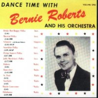 Bernie Roberts Dance Time With Vol. 1
