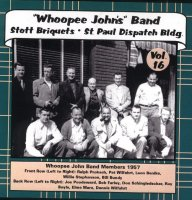 Whoopee John Vol. 16 Stott Briquets & St. Paul Dispatch Bldg. ""