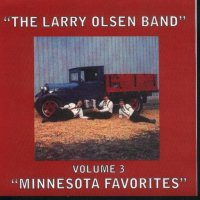 "Larry Olsen "" Minnesota Favorites "" Vol. 3"