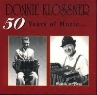 "Donnie Klossner ""50 Years Of Music """