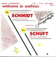 "Earl Schmidt Orchestra Vol. 4 "" Welcome In Waltzes """