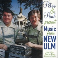 "Peter& Paul & The Wendinger Band ""Present Music From New Ulm"""