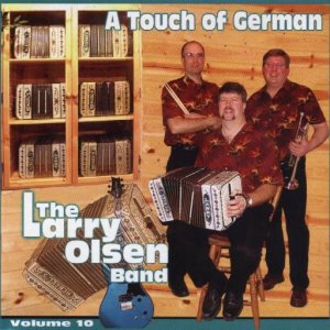"Larry Olsen "" A Touch Of German "" Vol. 10"