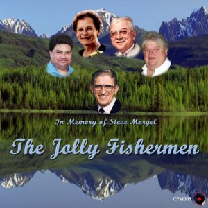 "JollyFishermen - CPM 005 "" In Memory of Steve Morgel """