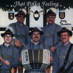 "Chuck Thiel And His Jolly Ramblers"" That Polka Feeling """