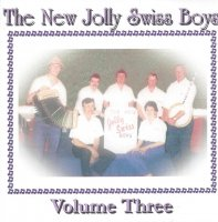 "New Jolly Swiss Boys ""Vol. 3 """
