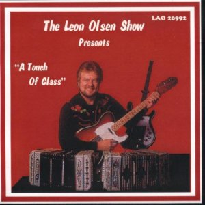 "Leon Olsen Show Vol. 7 "" Presents A Touch Of Class """