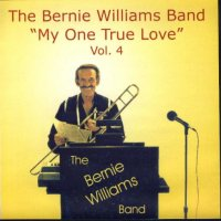 "Bernie Williams Band Vol. 4 ""My One True Love"""
