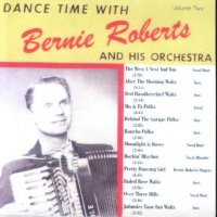 Bernie Roberts Dance Time With Vol. 2