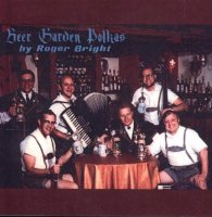 "Roger Bright Band "" Beer Garden Polklas """