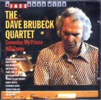 Dave Brubeck Quartet - Someday My Prince Will Com