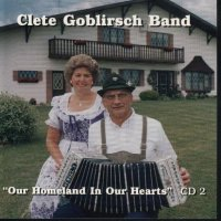 "Cletus Goblirsch Band "" Our Homeland In Our Hearts """