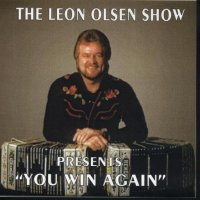 "Leon Olsen Show Vol. 9 "" Presents You Win Again """