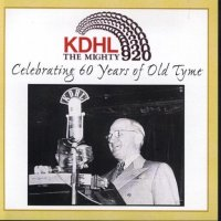 "KDHL The Mighty 920 ""Celebrating 60Years Of Old Tyme """
