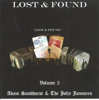 "Adam Sandhurst & The Jolly Jammers "" Lost & Found Vol, 5"""